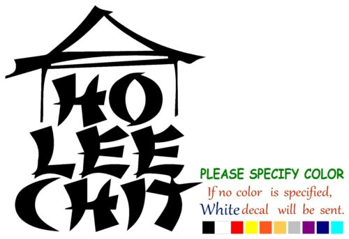 "HO LEE CHIT Vinyl Decal Sticker Car Window bumper laptop tablet netbook 10/"""