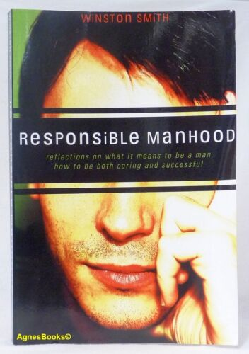 1 of 1 - #F, ALAN BARRON;WINSTON SMITH Responsible Manhood - Softcover