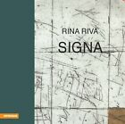 Rina Riva - Signa von Gianna Riva, Mathias Frei und Anna Maria Pianca (2011, Gebundene Ausgabe)