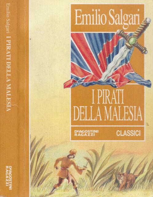 I Pirati della Malesia. . Emilio Salgari. 2003. .