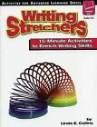 Writing Stretchers: 15-Minute Activities to Enrich Writing Skills by Linda Collins (Paperback / softback, 2005)