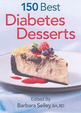 150 Best Diabetes Desserts - LikeNew  - Paperback