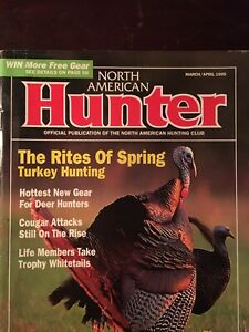 North American Hunter March 1995/ The Rites Of Spring Turkey Hunting