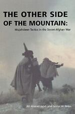 The Other Side of the Mountain Mujahideen Tactics in the Soviet-Afghan War GRAU