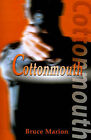 Cottonmouth by Bruce Marion (Paperback / softback, 2000)