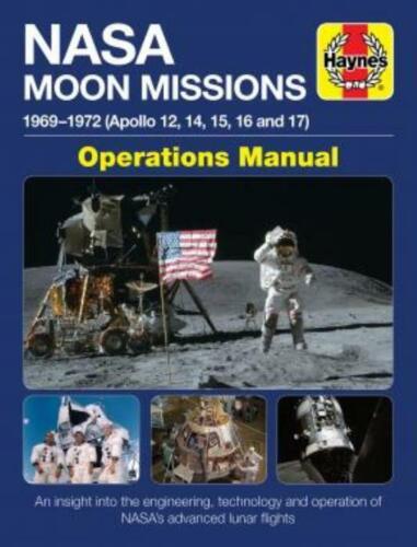 Haynes Manual NASA Moon Mission 1909-1972 Owners Workshop Manual Apollo 17