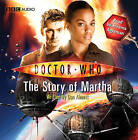 Doctor Who : The Story of Martha by Dan Abnett (CD-Audio, 2009)
