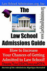 The Law School Admissions Guide: How to Increase Your Chances of Getting Admitted to Law School Despite Your LSAT Score and Gpa by Cambridge Lighthouse Press (Paperback / softback, 2004)
