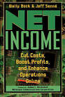 Net Income: Cut Costs, Boost Profits and Enhance Operations Online by Jeff Senne, Wally Bock (Paperback, 1997)