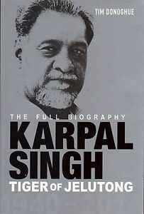 Karpal-Singh-The-Tiger-of-Jelutong-The-Full-Biography-Tim-Donoghue