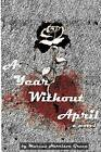 A Year Without April by Marcus Harrison Green (Paperback / softback, 2012)