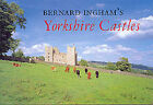 Yorkshire Castles by Bernard Ingham (Hardback, 2001)