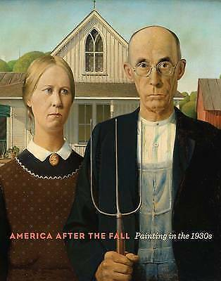 1 of 1 - America After the Fall: Painting in the 1930s by Judith A. Barter (Hardback, 201