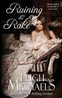Ruining the Rake by Leigh Michaels (Paperback / softback, 2014)