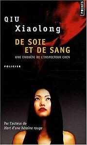 De-soie-et-de-sang-de-Xiaolong-Qiu-Livre-etat-acceptable