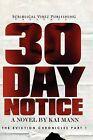 30 Day Notice by Kai Mann (Paperback / softback, 2011)