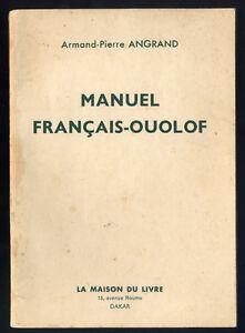ARMAND-PIERRE-ANGRAND-MANUEL-FRANCAIS-OUOLOF-WOLOF-SENEGAL