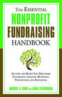 Essential Nonprofit Fundraising Handbook: Getting the Money You Need from Government Agencies, Businesses, Foundations and Individuals by Michael A. Sand, Linda Lysakowski (Paperback, 2009)