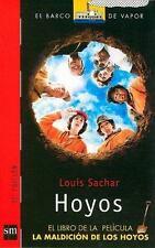 Hoyos / Holes: El Libro de la Pelicula, la Maldicion de los Hoyos/ The-ExLibrary