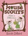 Mouse Scouts: Make a Difference von Sarah Dillard (2016, Taschenbuch)
