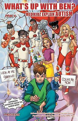 Medikidz Explain Autism : What's up with Ben? by Chilman-Blair, Kim-ExLibrary
