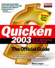 Quicken 2003: The Official Guide by Maria L. Langer (Paperback, 2002)