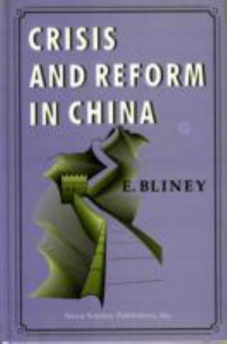 Crisis and Reform in China