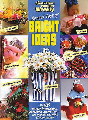 1 of 1 - Bumper Book Of Bright Ideas,    The Australian Women's Weekly,     VG~LG~P/B