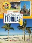 What's Great about Florida? by Mary Meinking (Paperback / softback, 2014)