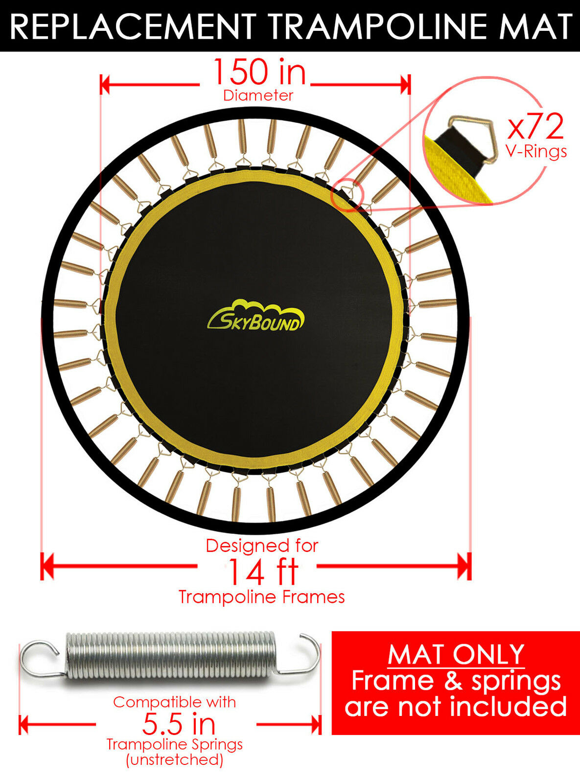 SkyBound Premium 150  Trampoline Mat w 72 V-Rings for Bounce Pro TR-1463A-ENC