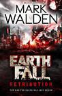 Earthfall: Retribution by Mark Walden (Paperback, 2014)
