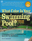 What Colour is Your Swimming Pool? by Alan E. Sanderfoot (Paperback, 2003)