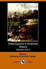 Great Epochs in American History. Volumes I and II by Various (Paperback / softback, 2005)