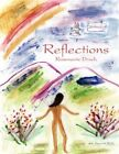 Reflections 9781434318169 by Rosemarie Druch Paperback