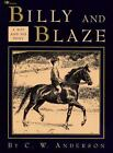 Billy and Blaze: Billy and Blaze : A Boy and His Pony by C. W. Anderson (1992, Paperback, Reprint)