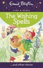 The Wishing Spells by Enid Blyton (Paperback, 2014)