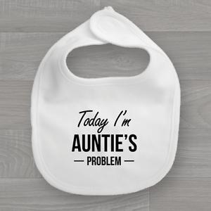 Funny Feeding Dribble Bandana Muslin Today I/'m Auntie/'s Problem Baby Bib