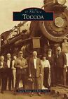Toccoa by Angela Ramage, Kelly Vickers (Hardback, 2012)