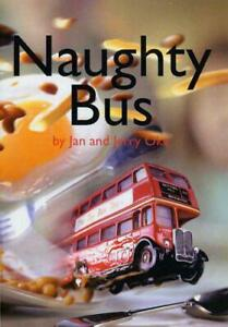 Naughty-Bus-by-Jan-Oke-NEW-Book-FREE-amp-Paperback