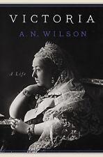 Victoria: A Life Wilson, A. N. Books-Good Condition