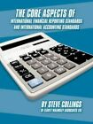 The Core Aspects of International Financial Reporting Standards and Internat
