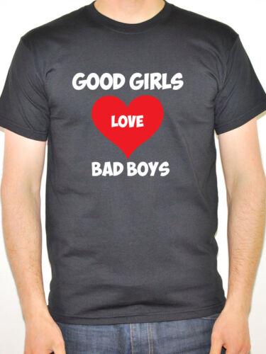 Fun Novelty Themed Mens T-Shirt Humorous Novelty GOOD GIRLS LOVE BAD BOYS