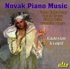 Novak Piano Music von Radoslav Kvapil (2010)