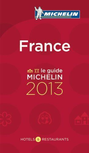 France 2013 Michelin Guide (Michelin Guides) By Michelin