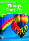 Dolphin Readers Level 3: Things That Fly by Richard Northcott (Paperback, 2005)