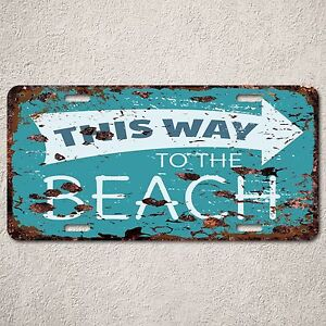 LP0109-This-Way-to-BEACH-Sign-Auto-License-Plate-Rust-Vintage-Home-Store-Decor