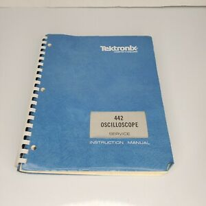 TEKTRONIX 442 OSCILLOSCOPE SERVICE INSTRUCTION MANUAL
