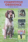 Competitive Obedience: A Step-by-step Guide by Paddy Coughlan (Hardback, 2003)
