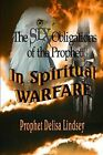 The Obligations of the Prophet in Spiritual Warfare: The Samuel's Prophetic Company Training Series by Prophet Delisa Lindsey (Paperback / softback, 2013)