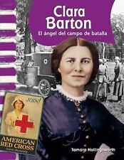 Clara Barton: El ángel del campo de batalla (Clara Barton: Angel of th-ExLibrary